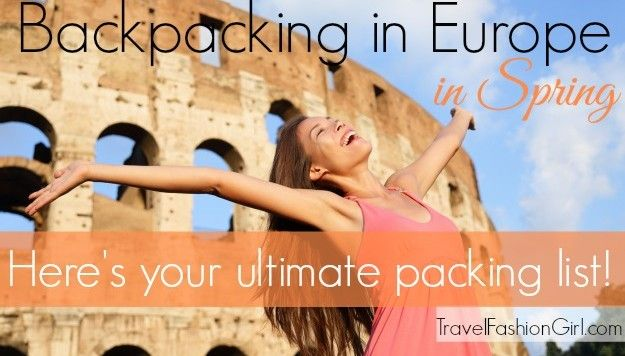Traveling to Europe? Check out the ultimate packing list for Backpacking in Europe this Spring including clothing suggestions, weather summary, and travel outfit ideas! http://travelfashiongirl.com/backpacking-in-europe-this-spring-heres-your-ultimate-packing-list/