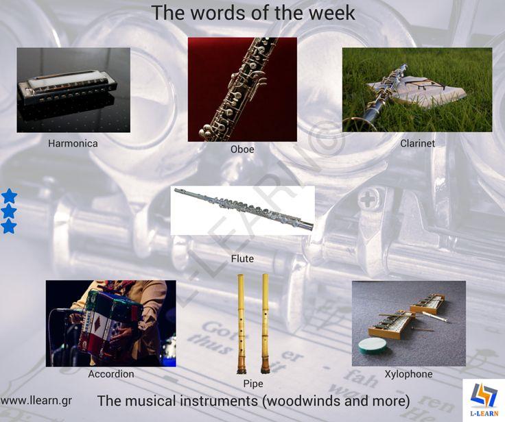 The musical instruments (woodwinds). #Αγγλικά #αγγλικές #λέξεις #αγγλική #γλώσσα #λεξιλόγιο #English #english #words #english #language #vocabulary #LLEARN