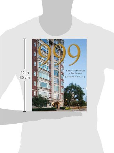999: A History of Chicago in Ten Stories