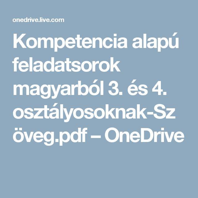 Kompetencia alapú feladatsorok magyarból 3. és 4. osztályosoknak-Szöveg.pdf – OneDrive