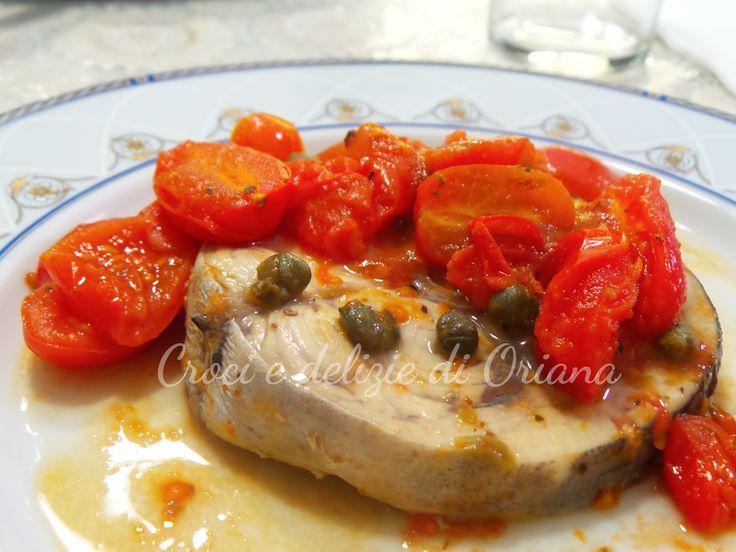 Pesce spada pomodori e capperi, un secondo di pesce sano e gustoso, ed a basso contenuto calorico.