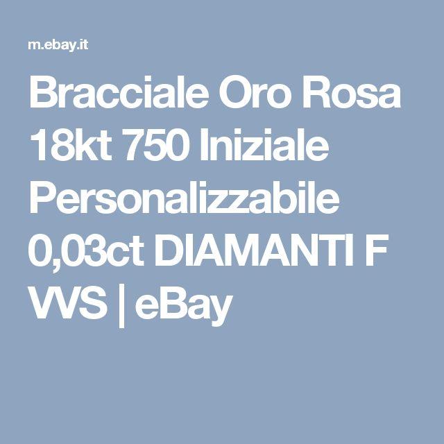 Bracciale Oro Rosa 18kt 750 Iniziale Personalizzabile 0,03ct DIAMANTI F VVS  | eBay