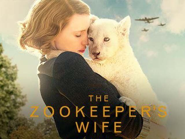 The Zookeeper's Wife may not be the most forceful World War II film, but it is heart-breaking and poignant – The Express Tribune Blog