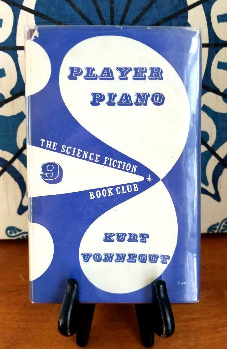 Kurt Vonnegut - Player Piano Science Fiction Book Club Edition (1954) [2015x3095]