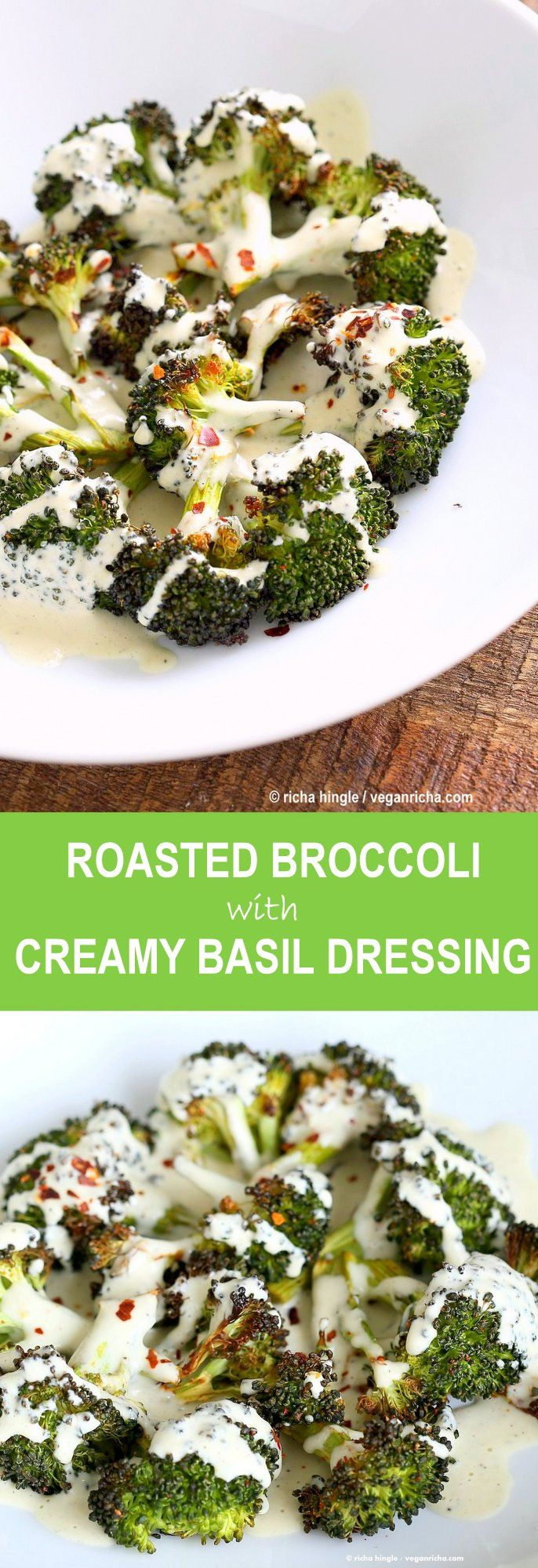 Roasted Broccoli with Creamy Basil Dressing. Broccoli tossed in garlic, cayenne, and baked. Served with cheesy cashew basil sauce. Vegan Gluten-free soy-free Recipe | VeganRicha.com