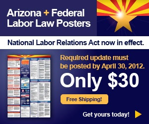 Labor Law Poster for Arizona Small Businesses only $30