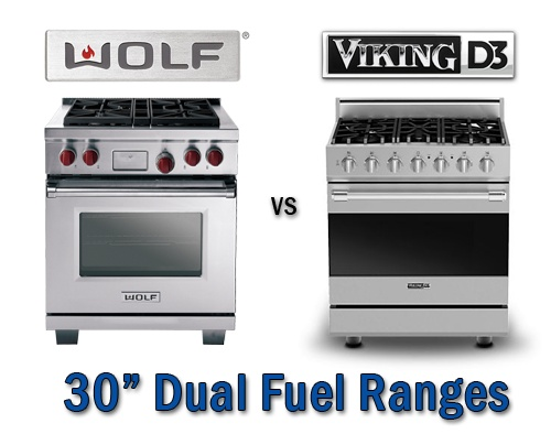 Wolf vs Viking D3 30 inch Dual Fuel Ranges RatingsReviewsPrices – Viking Stoves 30