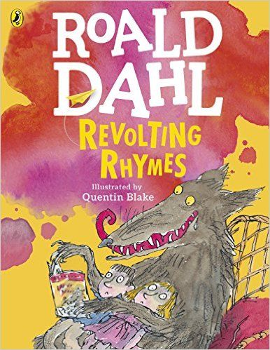 Revolting Rhymes: Amazon.co.uk: Roald Dahl, Quentin Blake: 9780141369327: Books