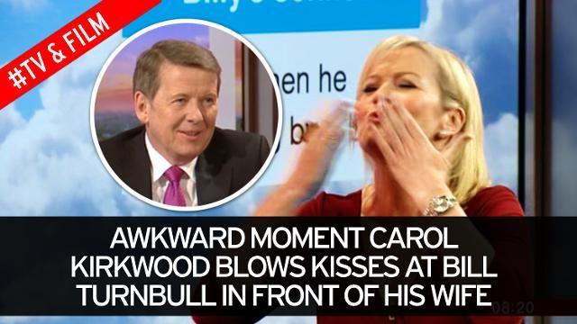 Awkward moment Carol Kirkwood blows kisses at Bill Turnbull in front of his wife