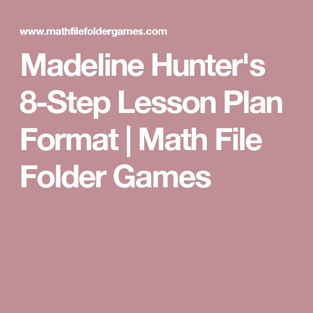 The 25+ best Madeline hunter lesson plan ideas on Pinterest - math lesson plan template