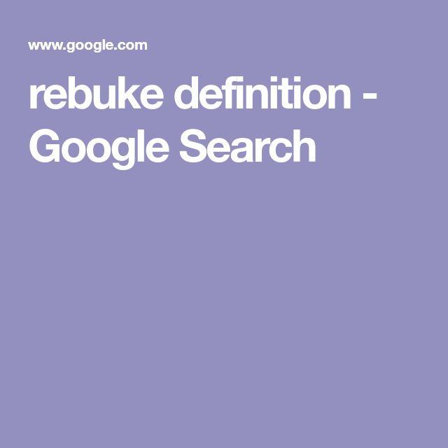 rebuke definition - Google Search