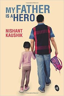 My Father is a Hero (Book Review)