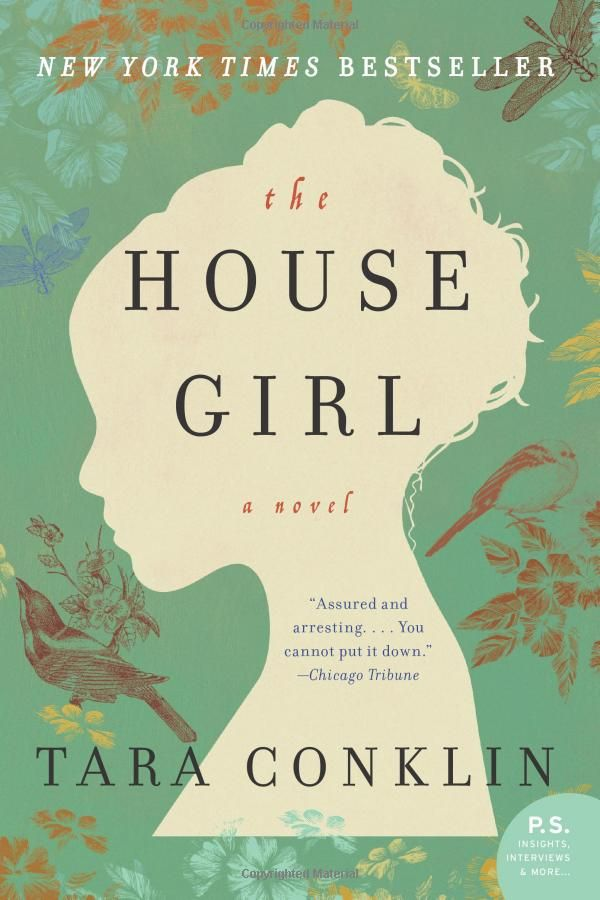 The House Girl by Tara Conklin – The Hall Library's Suggested Winter Reading List 2013
