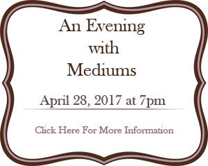 Snag April'17 Evening with Mediums Tickets NOW! - https://bysarlo.com/snag-april17-evening-with-mediums-tickets-now/