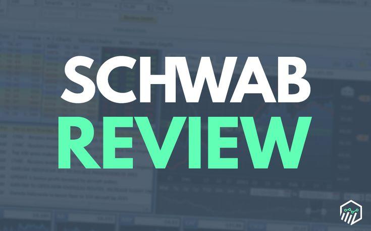 Charles Schwab Broker Review