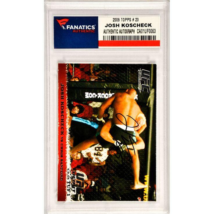 Josh Koscheck UFC Fanatics Authentic Autographed 2009 Topps #23 Card with KOS 77 Inscription