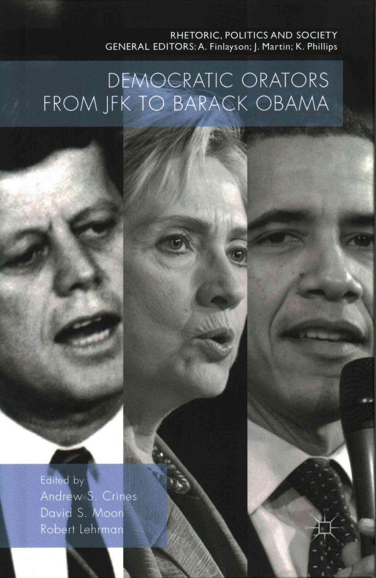 Democratic Orators from JFK to Barack Obama