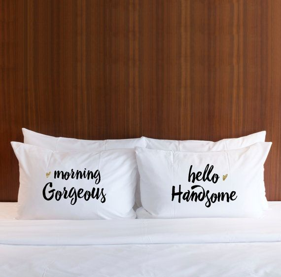 Our morning Gorgeous and hello Handsome pillowcases are a lovely wedding gift idea for newlyweds or any couple. The set of two pillowcases is made