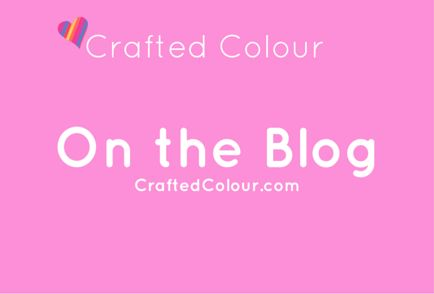 Board cover for On the Blog - CraftedColour.com
