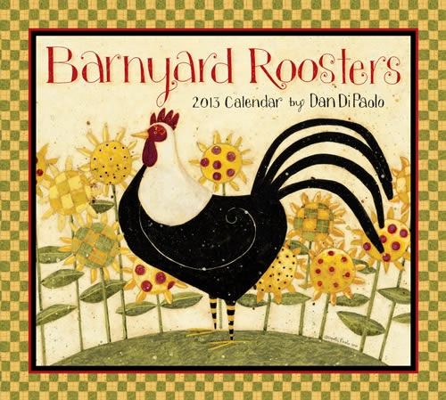 Buy Barnyard Roosters 2013 Calendar online at Megacalendars Dan DiPaolo s art is a satisfying blend of tones and expressions His cauldron shaped roosters nest among vibrant gingham blossoms expressing Dan s sense of humor and whimsy.  http://www.megacalendars.com/Barnyard-Roosters-2013-Calendar-449416829_p_13414.html