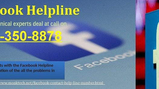 Hit the bull's eye with Facebook Help 1-877-350-8878 to mend FB flawsYou can drag out your problems which are troubling you with the excellent third party support of our techies. You may be facing numerous problems relating to your account which needs to be resolved immediately. Then you can contact at our Facebook Help 1-877-350-8878 to fix your account hassles.http://www.monktech.net/facebook-contact-help-line-number.htmlFacebook Help,Facebook HelpLine