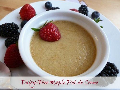 ... Maple Pot de Creme | GF & DF Desserts | Pinterest | Pot De Creme, Pots