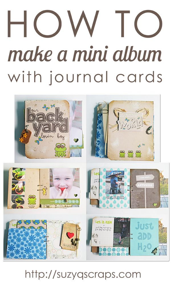 How to make a mini album with journal cards http://suzyqscraps.com/2013/07/29/how-to-make-a-mini-album-with-journal-cards-2/ Great for Project Life and other scrapbooking