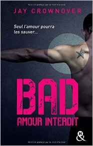 Telecharger Bad – T1 Amour interdit de Jay Crownover Kindle, PDF, ePub, Bad – T1 Amour interdit PDF
