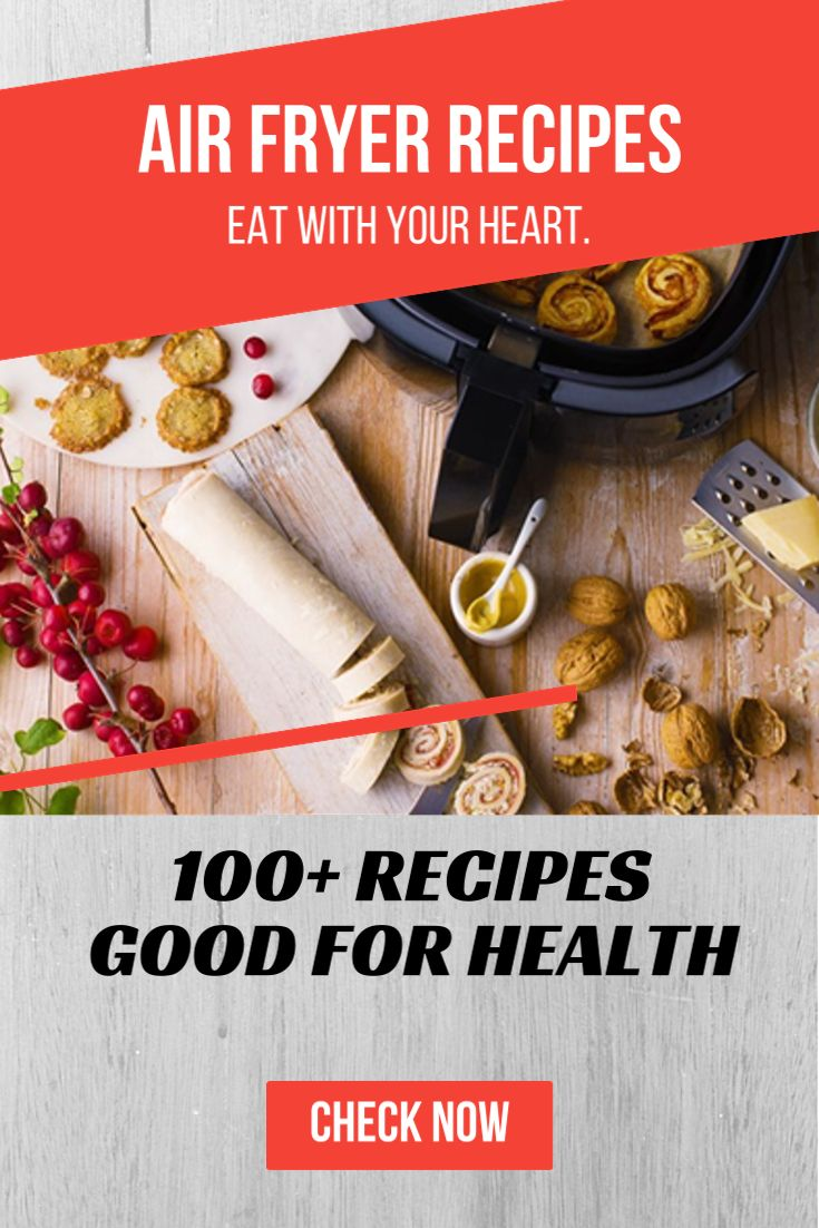 100+ delicious Airfryer recipes Good for health. Eat with your heart