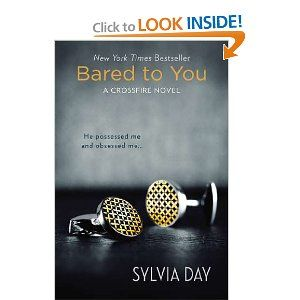 Bared to You: A Crossfire Novel: Worth Reading, Books Worth, Fifty Shades, Novels, 50 Shades Of Grey, Sylvia Day