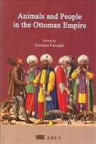 Animals & People in the Ottoman Empire