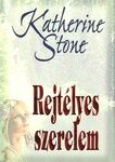Katherine Stone: Rejtélyes szerelem