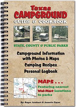 Texas Campground Guide and Cookbook Texas State Parks US Army Corps of Engineer Parks City Parks National & Public Parks LCRA Parks RV Parks-Great Book to Have