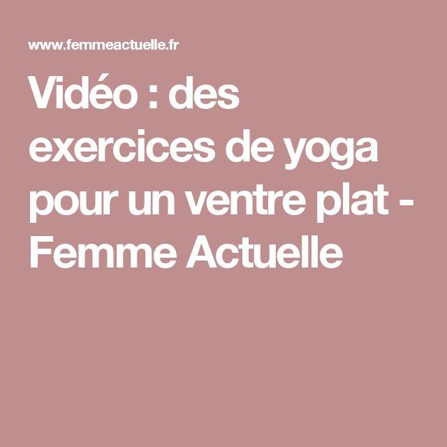 Vidéo : des exercices de yoga pour un ventre plat - Femme Actuelle