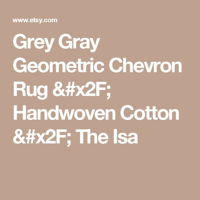 Grey Gray Geometric Chevron Rug / Handwoven Cotton  / The Isa