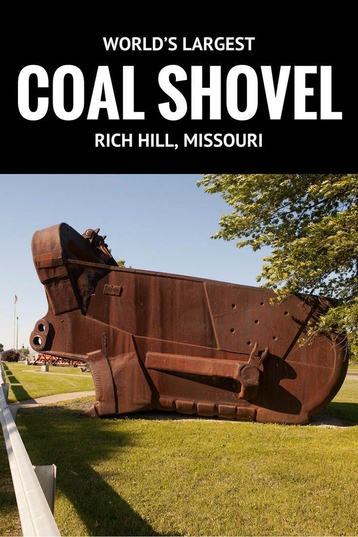 World S Largest Coal Shovel In Rich Hill Missouri Silly America Rich Hill Missouri Road Trip Missouri