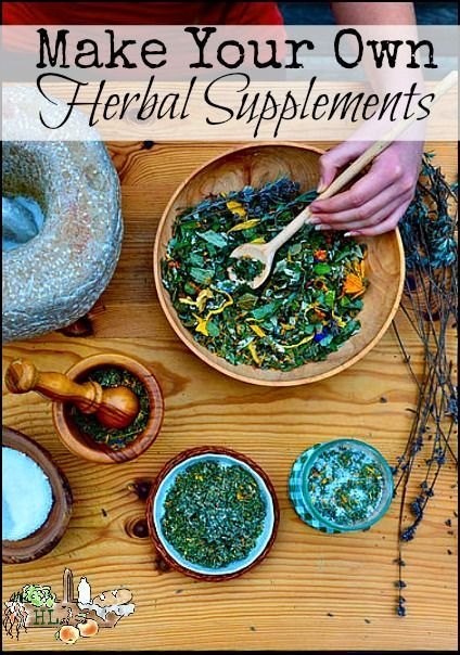 Make Your Own Herbal Supplements l DIY supplements l Homestead Lady (.com)