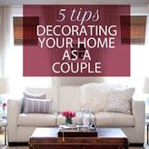 Living Together: 5 Decorating Tips for Couples. I actually have learned this just from personal experience with my hubby, but I think its worth sharing.