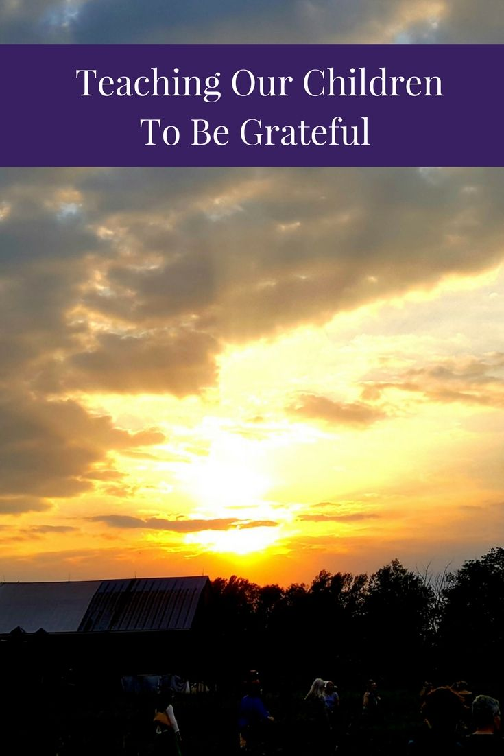 How can we teach our children to be grateful? Many of us struggle to teach gratitude to our children. This blog post offers strategies for teaching gratitude at any age and stage.
