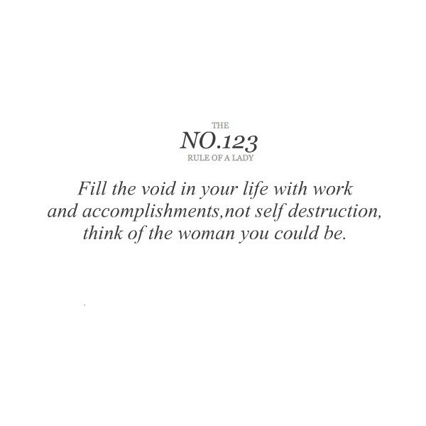 The Rules of Ladies, found on #polyvore. #quotes rules of a lady
