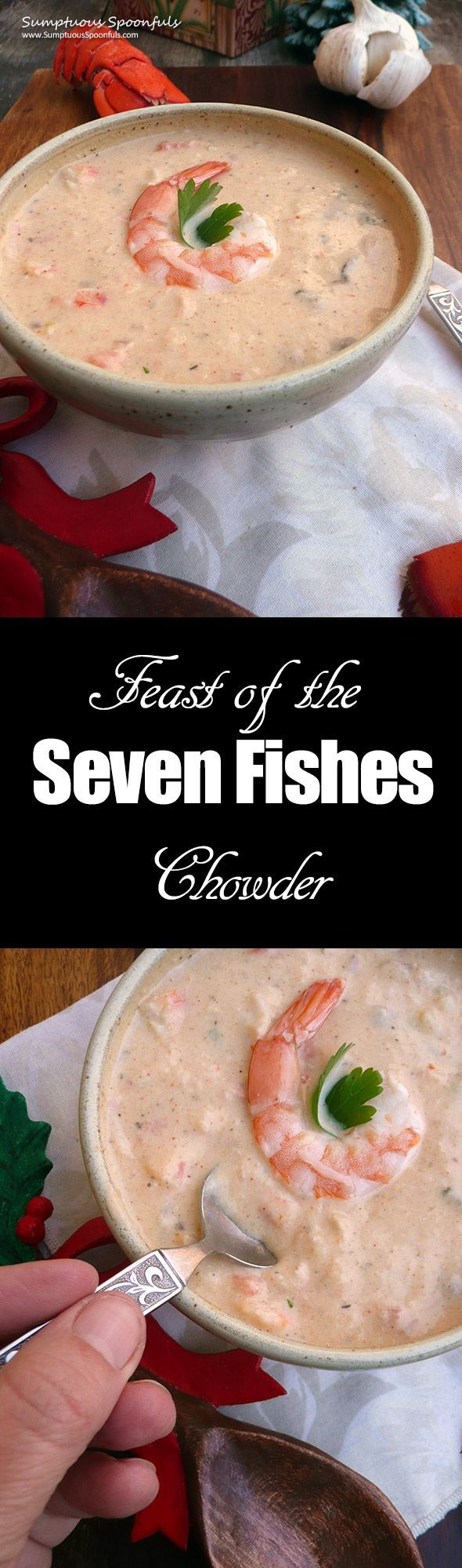 Feast of the Seven Fishes Chowder ~ Sumptuous Spoonfuls #seafood #chowder #recipe