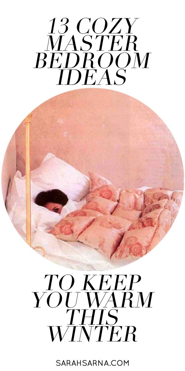 Warm And Cozy Master Bedroom Ideas