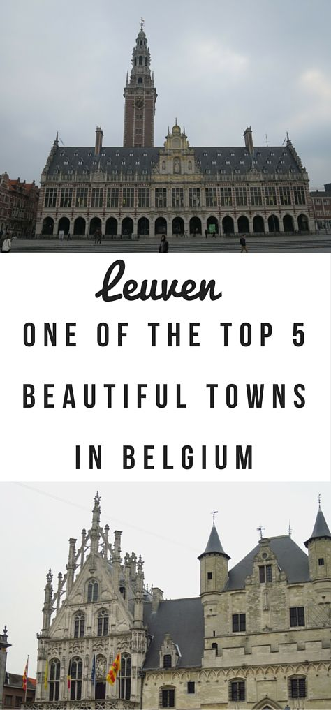 Leuven - a student town, full of Gothic architecture, the world's longest bar, the Stella Artois brewery and not over ridden by tourists.  Put it on your Belgium list.