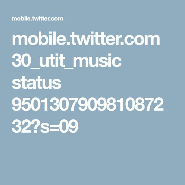 mobile.twitter.com 30_utit_music status 950130790981087232?s=09