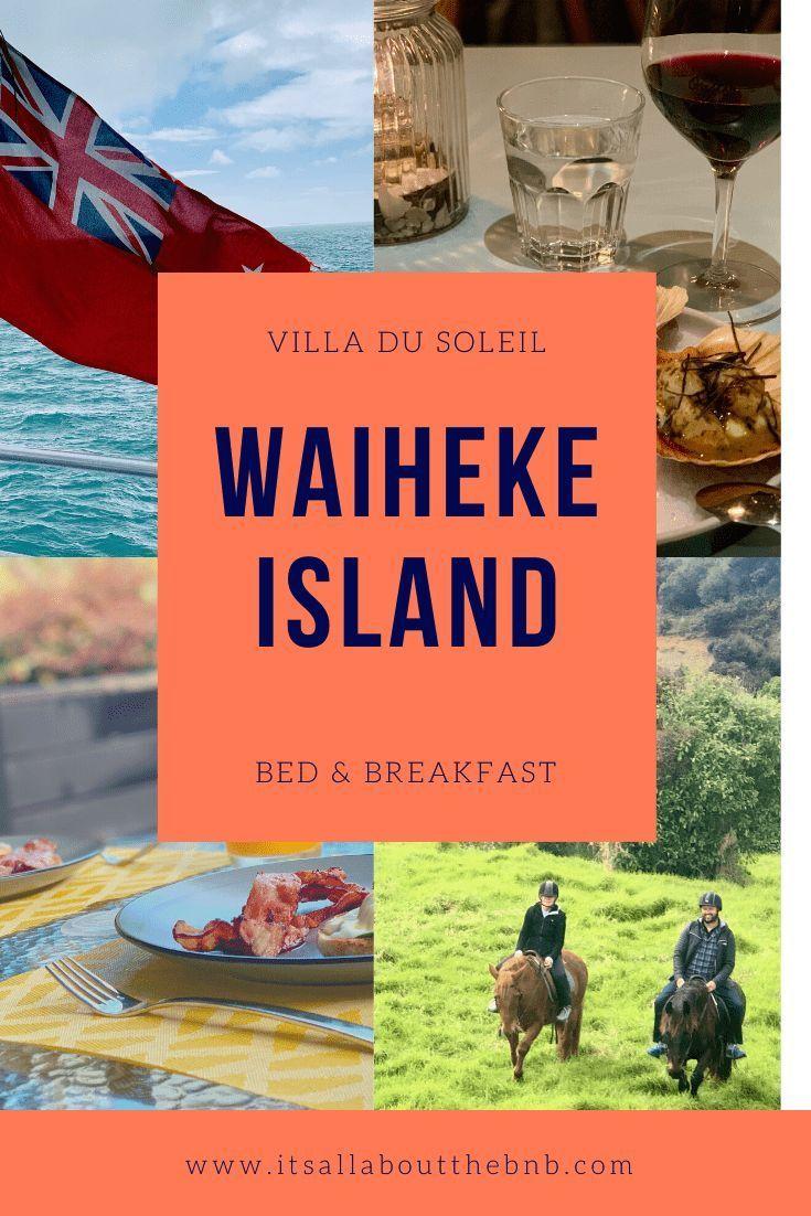 Doing It Island Style Waiheke Island Villa Du Soleil Boutique B B In 2020 Waiheke Island New Zealand Travel Island
