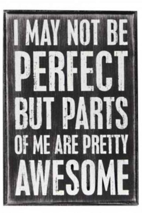 Parts of me are pretty awesome life quotes funny quotes quote girl