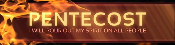 pentecost sunday | Pentecost Sunday! (May 15, 2016) - New Destiny Community Church