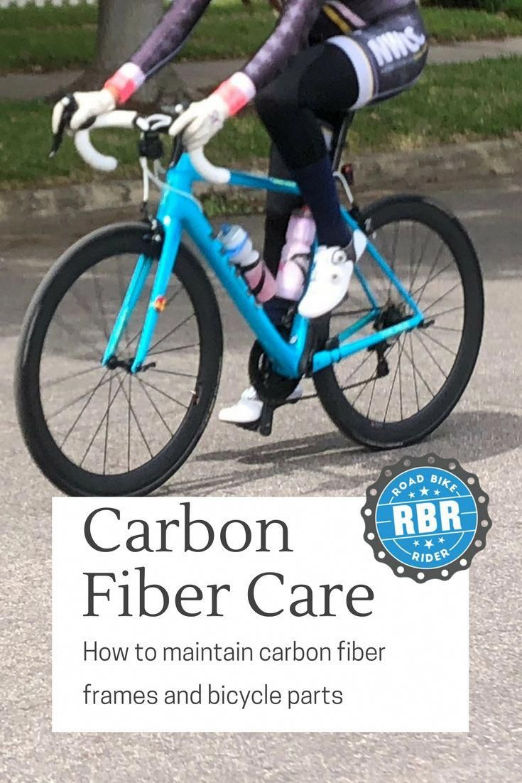 Learn How To Take Care Of Carbon Fiber Parts And Frames Correctly