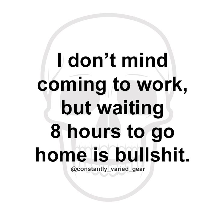 I WORK 10 HOURS THROUGH THE NIGHT AFTER BEING UP 14 HOURS! But I have it easy and shouldn't complain!
