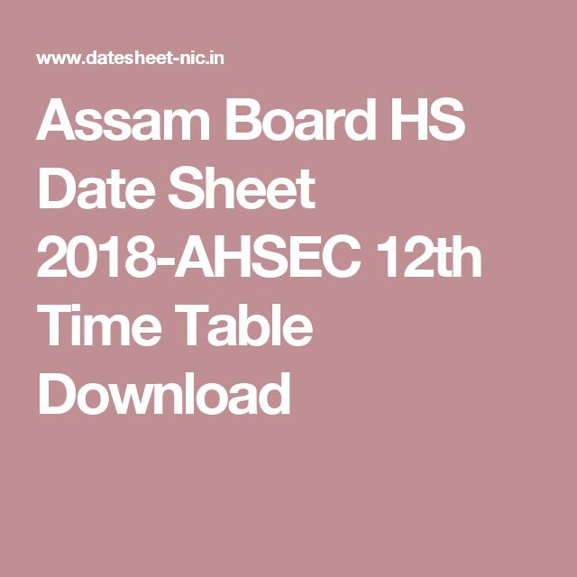 Assam Board HS Date Sheet 2018-AHSEC 12th Time Table Download